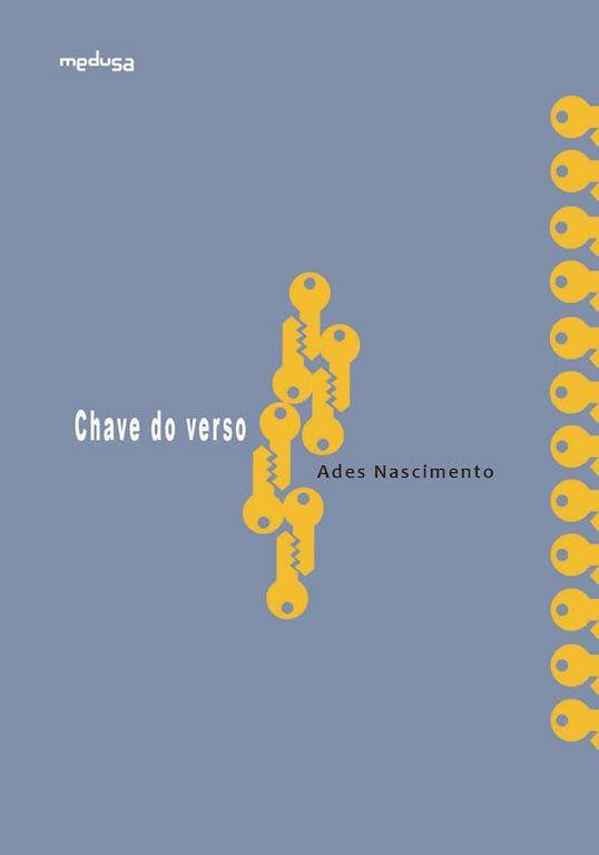 Chave do Verso, Ades Nascimento, Medusa, 2017.