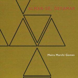 ALMAR-SE, DESAMAR, Maíra Marchi Gomes. Medusa, 2015.