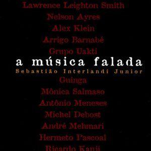 A MÚSICA FALADA, Sebastião Interlandi Junior. Editora Medusa, 2008.