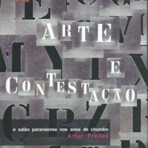ARTE E CONTESTAÇÃO, Artur Freitas