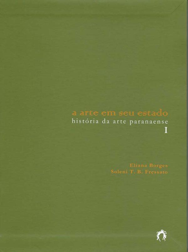 A ARTE EM SEU ESTADO Vol. 1