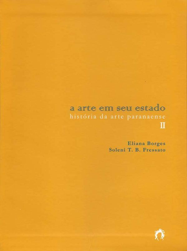 A ARTE EM SEU ESTADO Vol. 2